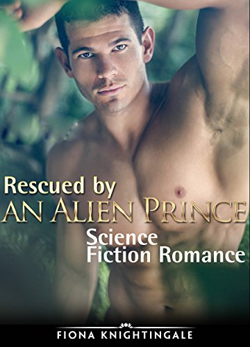Rescued by an Alien Prince