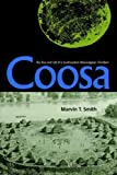 img - for Coosa: The Rise and Fall of a Southeastern Mississippian Chiefdom (Florida Museum of Natural History: Ripley P. Bullen Series) book / textbook / text book