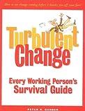 Turbulent Change, Peter R. Garber, 0891061355