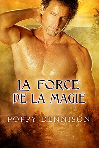 F.R.E.E La force de la magie (Les Triades t. 4) (French Edition)<br />KINDLE