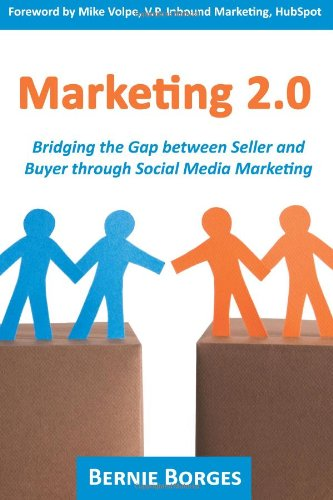 Marketing 2.0: Bridging the Gap between Seller and Buyer...