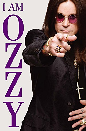 I Am Ozzy by Ozzy Osbourne with Chris Ayres