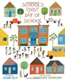 img - for School's First Day of School book / textbook / text book