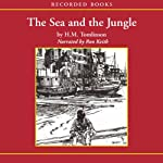 The Sea and the Jungle | H.M. Tomlinson