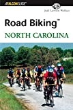 Road Biking™ North Carolina (Road Biking Series)
