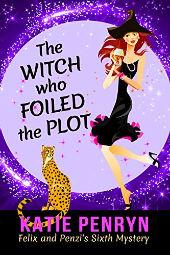 The Witch who Foiled the Plot (Mpenzi Munro Mysteries Book 6) by [Penryn, Katie]