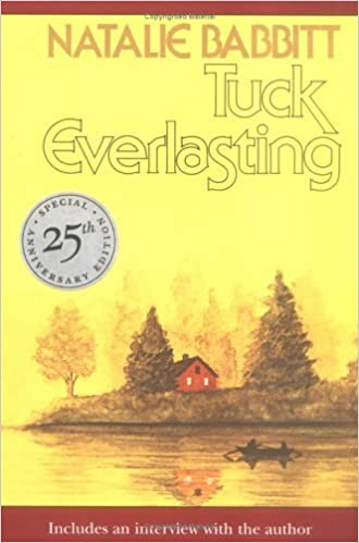 https://www.amazon.com/Tuck-Everlasting-Natalie-Babbit/dp/0312369816/ref=sr_1_1?s=books&ie=UTF8&qid=1477354773&sr=1-1&keywords=tuck+everlasting