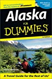 Alaska for Dummies, Charles P. Wohlforth, 0764517619