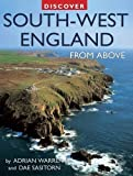 img - for Discover South-West England from Above (Discovery Guides) by Adrian Warren (2009-08-15) book / textbook / text book