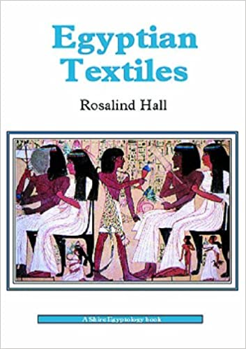 Egyptian Textiles: Rosalind Hall: 9780852638002: Books