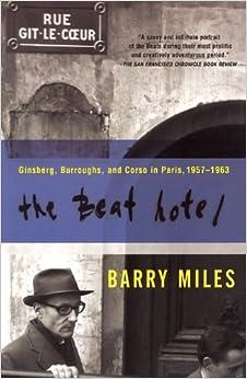 _TXT_ The Beat Hotel: Ginsberg, Burroughs & Corso In Paris, 1957-1963. variedad terminar English school tiene