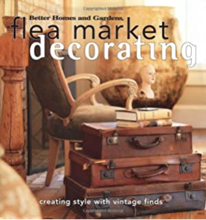 Flea Market Style: Decorating with a Creative Edge: Chris Mead ...