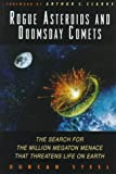 Rogue Asteroids and Doomsday Comets, Duncan Steel, 0471308242
