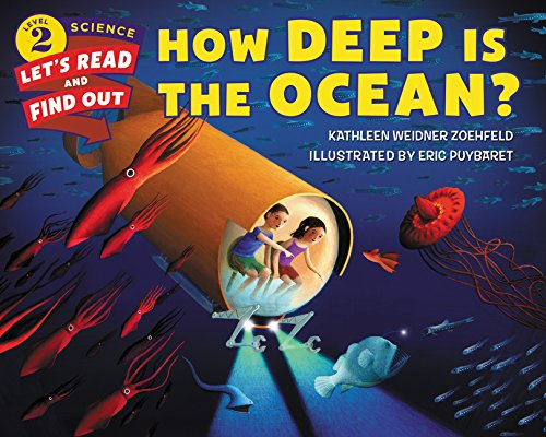 How Deep Is the Ocean? (Let's-Read-and-Find-Out Science 2)