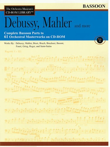 Read Online Vol. II - Debussy, Mahler and More: The Orchestra Musician's CD-ROM Library pdf