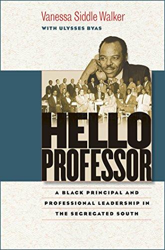 Hello Professor: A Black Principal and Professional Leadership in the Segregated South