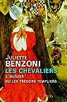 Les chevaliers - Tome 3 par Benzoni