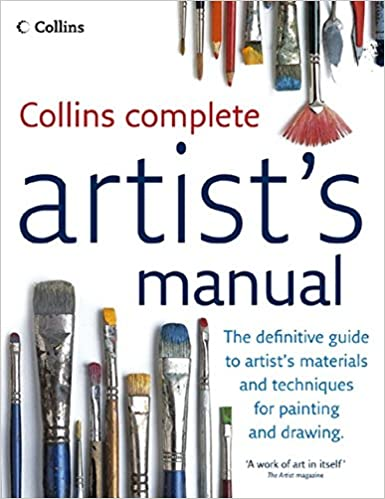 complete artists manual the definitive guide to materials and techniques for painting and drawing jennings simon