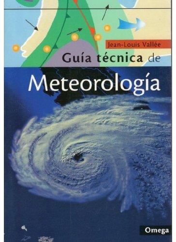 Descargar Libro Guia Tecnica De Meteorologia J.-l. VallÉe