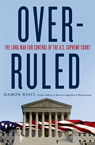 overruled-the-long-war-for-control-of-the-us-supreme-court