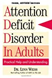 Attention Deficit Disorder in Adults, Lynn Weiss, 0878339795