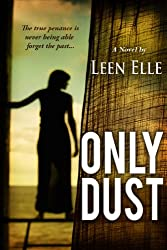 Only Dust (English Edition)
