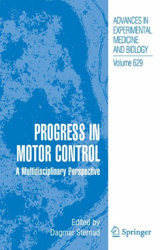 Progress in Motor Control: A Multidisciplinary Perspective (Advances in Experimental Medicine and Biology) (No. 5)