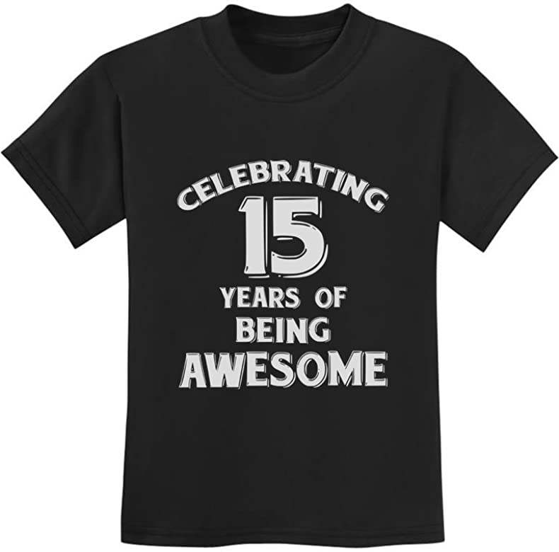 Kids T-Shirt AWESOME 15 Year Old Looks Like Boys Girls Gift Birthday Teenager