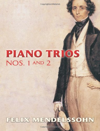 Piano Trios Nos. 1 and 2 (Dover Chamber Music Scores)