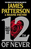 By James Patterson 12th of Never (Women's Murder Club) (1st Printing)