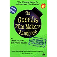 The Guerilla Film Maker's Handbook