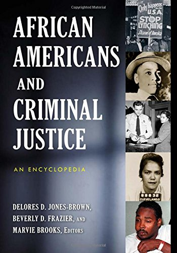 Search : African Americans and Criminal Justice: An Encyclopedia