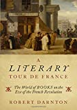 A Literary Tour de France: The World of Books on