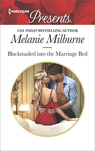 Blackmailed Into The Marriage Bed Harlequin Presents Book 3612