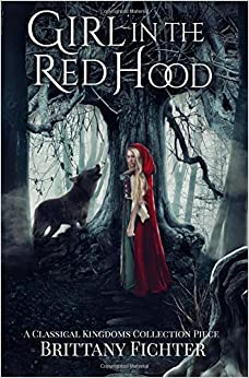 Book Girl in the Red Hood: Volume 4 (Classical Kingdoms Collection)