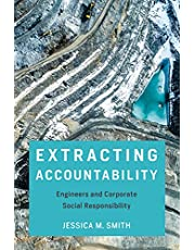 Extracting Accountability: Engineers and Corporate Social Responsibility