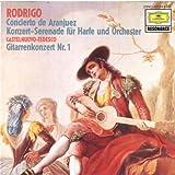 Rodrigo: Concierto de Aranjuez, Concert Serenade for Harp / Castelnuovo-Tedesco: Guitar Concert No. 1