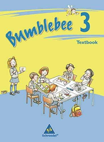 Bumblebee - Ausgabe 2008: Textbook 3 (Bumblebee 1 - 4, Band 7)