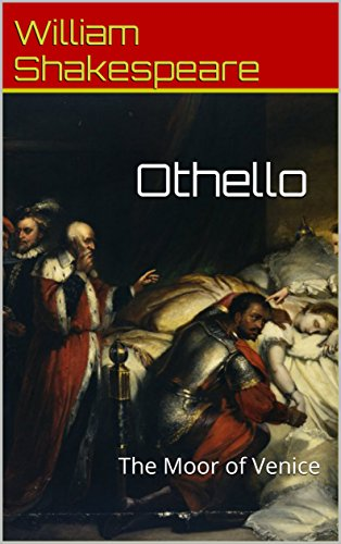 Othello (Annotated): The Moor of Venice