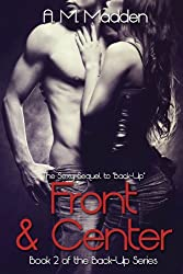 Front & Center (Book 2 of The Back-up Series)
