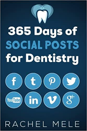 365 days of social posts for dentistry rachel mele 9781546477662 365 days of social posts for dentistry rachel mele 9781546477662 amazon books malvernweather Gallery