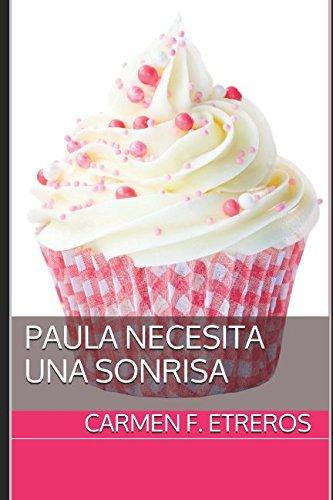 Paula necesita una sonrisa (Spanish Edition)