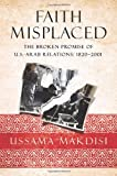 img - for Faith Misplaced by Ussama Makdisi (2010-06-04) book / textbook / text book