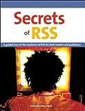 Secrets of RSS (Visual QuickStart Guide)