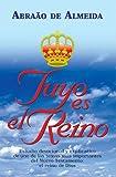 Tuyo es el reino (Spanish Edition)