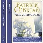 The Commodore: Aubrey-Maturin, Book 17 | Patrick O'Brian