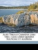 Albii Tibulli Carmina Libri Tres, Tibullus Tibullus and Sulpicia, 1176174703