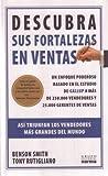 img - for Descubra Sus Fortalezas En Ventas: Asi Triunfan Los Vendedores Mas Grandes Del Mundo (Spanish Edition) book / textbook / text book