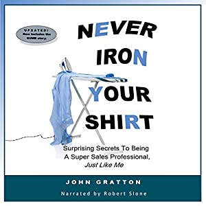 Never Iron Your Shirt Audiobook
