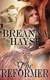 The Reformer, Breanna Hayse, 1482528746